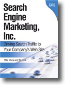 Mike Moran, Search Engine Marketing Inc.